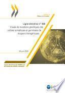 Lignes directrices de l'OCDE pour les essais de produits chimiques, Section 4 Essai n° 488 : Essais de mutations génétiques des cellules somatiques et germinales de rongeurs transgéniques