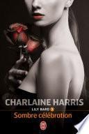 Lily Bard (Tome 3) - Sombre célébration