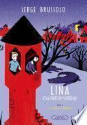 Lina et la forêt des sortilèges T02 Le chemin maléfique