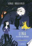 Lina et la forêt des sortilèges tome 1: La Tombola des Démons