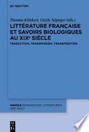 Littérature française et savoirs biologiques au XIXe siècle