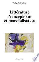 Littérature francophone et mondialisation