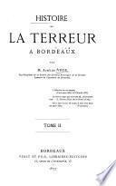 livr.3. La terreur. livr.4. Bordeaux après thermidor