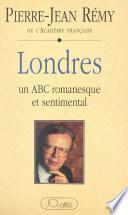 Londres : un ABC romanesque et sentimental