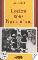 Lorient sous l'Occupation