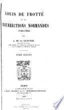 Louis de Frotté et les insurrections normandes, 1793-1832