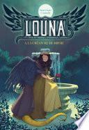 Louna, la créature de Bryre