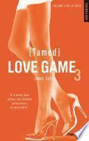Love Game tome 3 Tamed (Extrait offert)