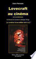 Lovecraft au cinéma et à la télévision