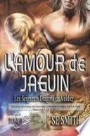 L'amour de Jaguin
