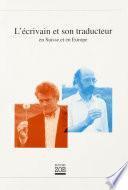 L'Ecrivain et son traducteur en Suisse et en Europe