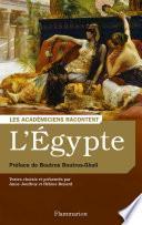L'Égypte. Écrivains voyageurs et savants archéologues