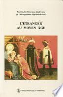 L'étranger au Moyen Âge