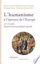 L'humanisme à l'épreuve de l'Europe