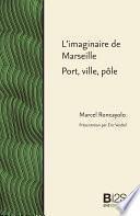 L'imaginaire de Marseille