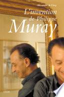 L'invention de Philippe Muray