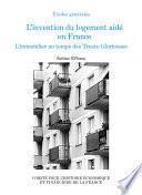 L'invention du logement aidé en France