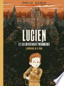 Lucien et les mystérieux phénomènes (Tome 1) - L'Empreinte de H. Price
