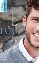 Lucky Luce -