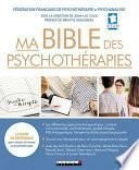 Ma bible des psychothérapies