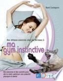 Ma gym instinctive (des réflexes observés chez les animaux)