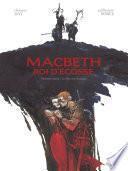 Macbeth, roi d'Écosse - Tome 01