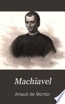 Machiavel, son génie et ses erreurs