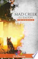 Mad Creek - L'intégrale