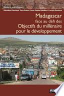 Madagascar face au défi des Objectifs du millénaire pour le développement