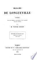 Madame De Longueville Pendant La Fronde 1651-1653
