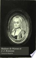 Madame de Warens et J. J. Rousseau