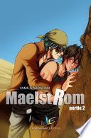 MAELSTROM - Partie 2 | MxM Science-fiction (Yaoi)