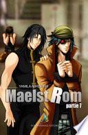 MAELSTROM - Partie 7