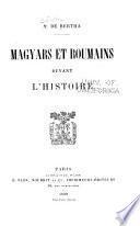 Magyars et Roumains devant l'histoire