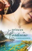 Maîtresse d'un prince - Mariage chez les Mardivino - Un destin royal