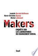 Makers - Enquête sur les laboratoires du changement social