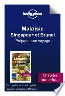 Malaisie, Singapour et Brunei - Préparer son voyage
