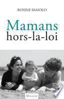 Mamans hors-la-loi