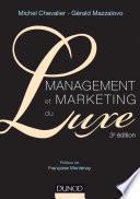 Management et Marketing du luxe - 3e éd.