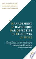 Management Stratégique par Objectifs et Résultats (MSPOR)