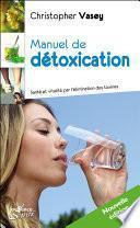 Manuel de détoxication (Nouvelle édition)