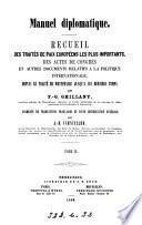 Manuel diplomatique, recueil des traités de paix européens [&c.] augmenté de tr. fr. et d'une intr. par J.H. Schnitzler