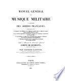 Manuel général de musique militaire à l'usage des armées françaises