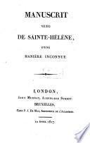 Manuscrit venu de Sainte-Héléne, d'une manière inconnue