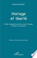 Mariage et liberté
