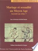 Mariage et sexualité au Moyen Âge : accord ou crise ?