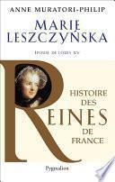 Marie Leszczynska. Épouse de Louis XV