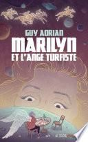 Marilyn et l'ange turfiste