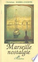 Marseille nostalgie
