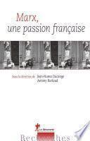 Marx, une passion française